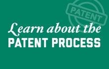 Learn about the Patent Process