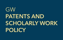 GW Patents and Scholarly Work Policy
