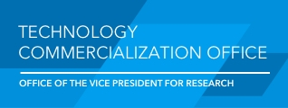 Technology Commercialization Office: Office of the Vice President for Research